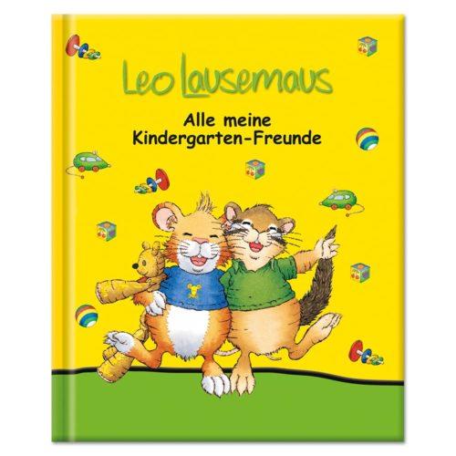 Leo Lausemaus Alle meine Kindergarten-Freunde