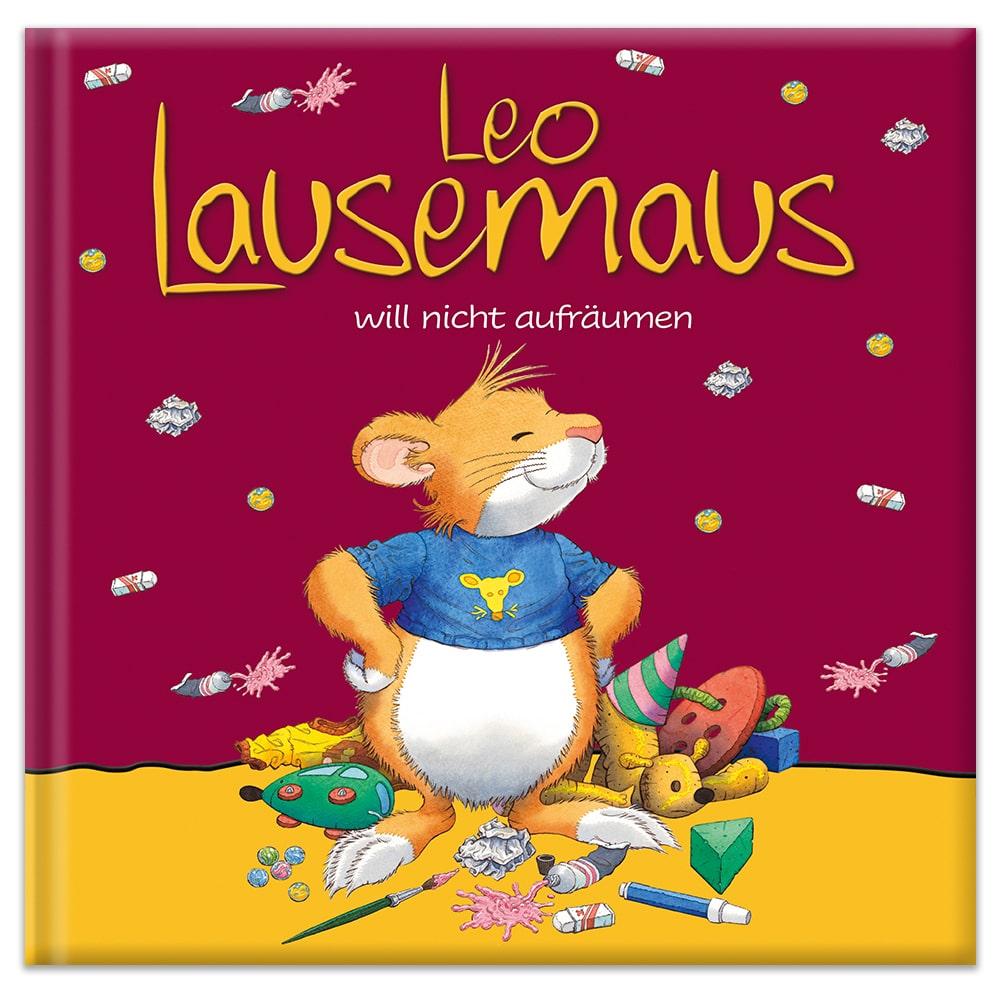 Leo Lausemaus will nicht aufräumen
