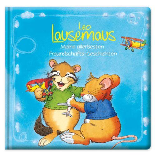 Leo Lausemaus Meine allerbesten Freundschafts-Geschichten