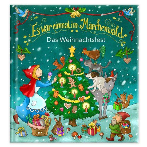 Es war einmal im Märchenwald - Das Weihnachtsfest