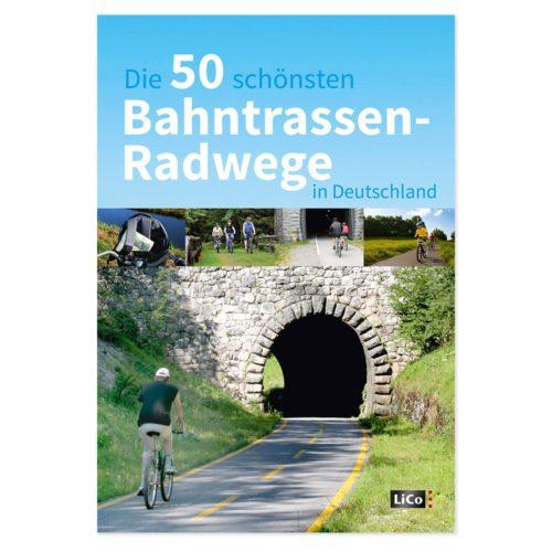 Die 50 schönsten Bahntrassen-Radwege