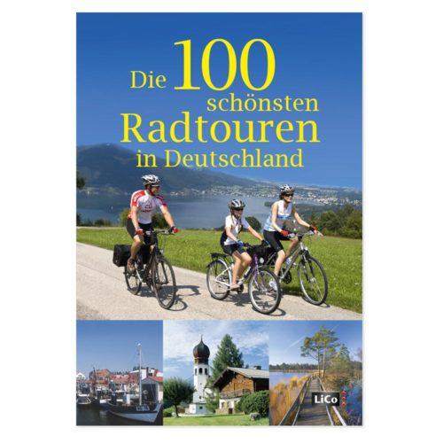 Die 100 schönsten Radtouren Deutschlands