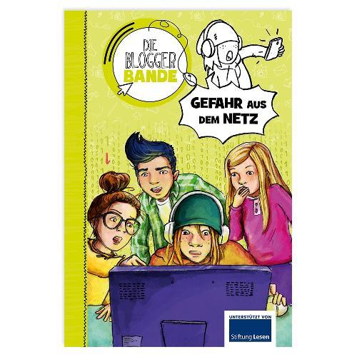 Die Bloggerbande… Gefahr aus dem Netz