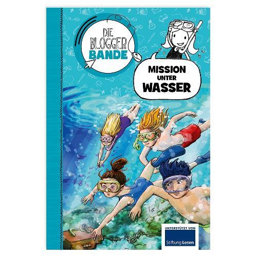 Die Bloggerbande… Mission unter Wasser