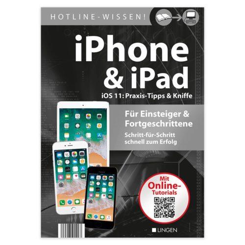 iPhone & iPad iOS 11: Praxis-Tipps & Kniffe