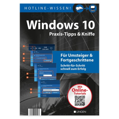 Windows 10 - Praxis-Tipps & Kniffe