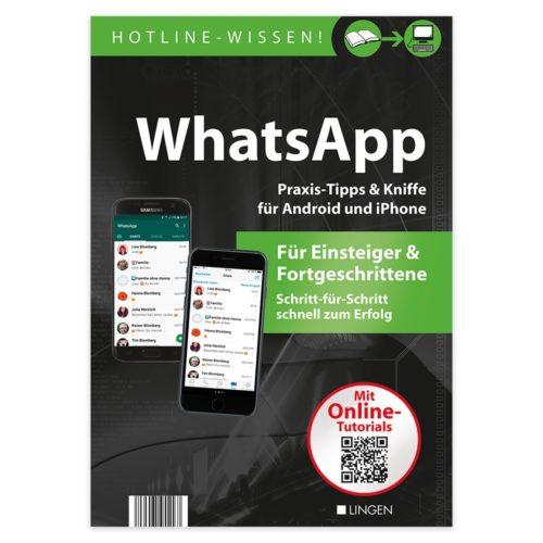 WhatsApp - Praxis-Tipps & Kniffe für Android und iPhone