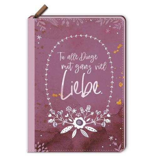 Notizbuch mit Reißverschluss – Tu alle Dinge mit ganz viel Liebe