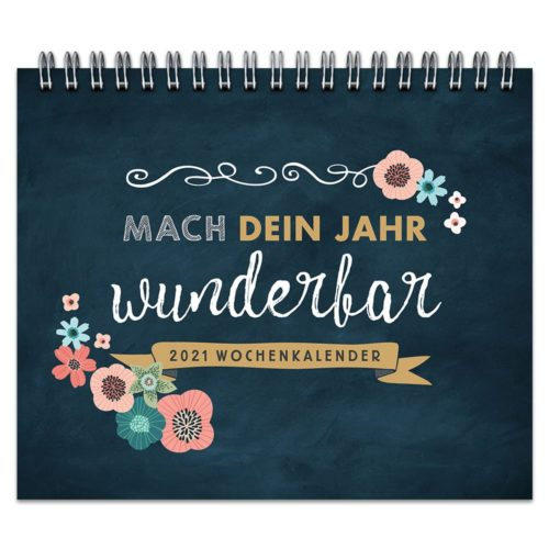 Tischkalender 2021 – Mach dein Jahr wunderbar