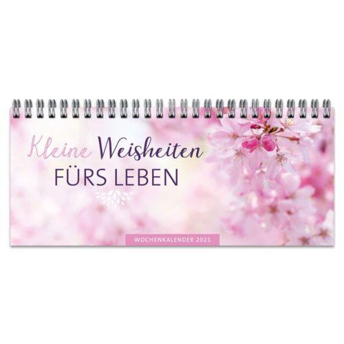 Wochenkalender 2021 – Kleine Weisheiten fürs Leben
