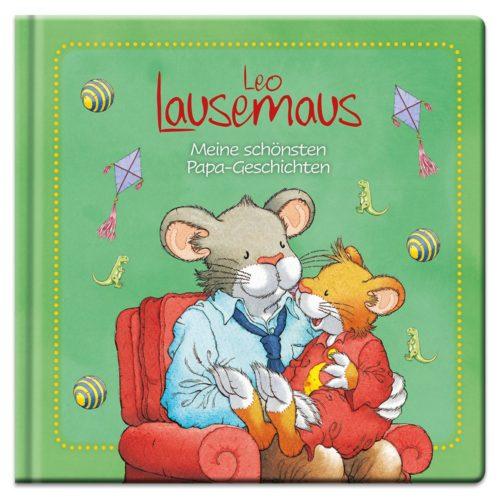 Leo Lausemaus – Meine schönsten Papa-Geschichten
